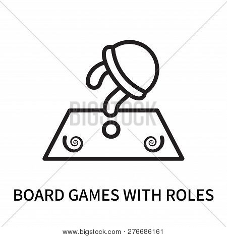 Board Games With Roles Icon Isolated On White Background. Board Games With Roles Icon Simple Sign. B