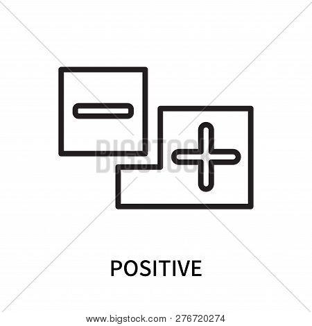 Positive Icon Isolated On White Background. Positive Icon Simple Sign. Positive Icon Trendy And Mode