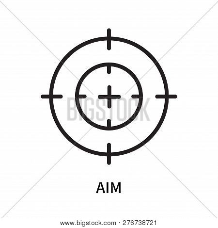 Aim Icon Isolated On White Background. Aim Icon Simple Sign. Aim Icon Trendy And Modern Symbol For G