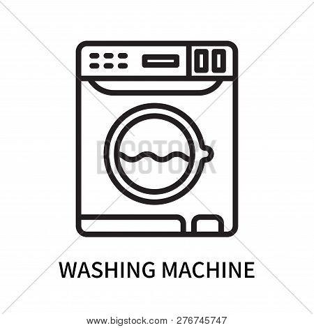 Washing Machine Icon Isolated On White Background. Washing Machine Icon Simple Sign. Washing Machine