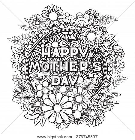 Happy Mothers Day Coloring Page For Adult Coloring Book. Black And White Vector Illustration. Isolat