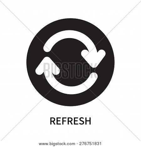 Refresh Icon Isolated On White Background. Refresh Icon Simple Sign. Refresh Icon Trendy And Modern