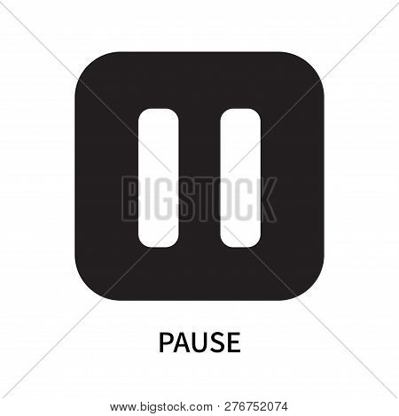 Pause Icon Isolated On White Background. Pause Icon Simple Sign. Pause Icon Trendy And Modern Symbol