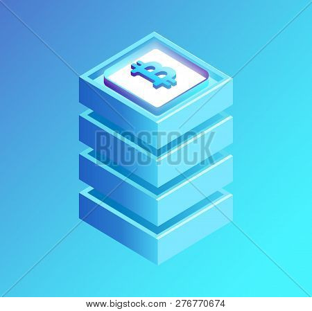 Bitcoin Currency On High Pedestal Isolated Isometric Icon Vector. Cryptocurrency Mining And Future R