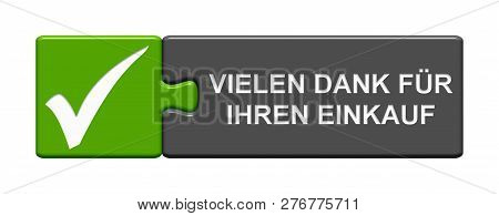 Isolated Puzzle Button Green Grey With Tick Symbol Showing Thank You For Your Attention In German La