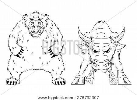 Cartoon Drawing Conceptual Illustration Of Bull And Bear As Symbols Of Rising And Falling Market Pri