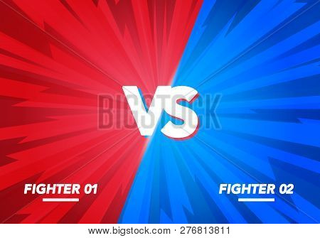 Vector Illustration Versus Screen. Vs Fight Background For Battle, Competition And Game. Red Vs Blue