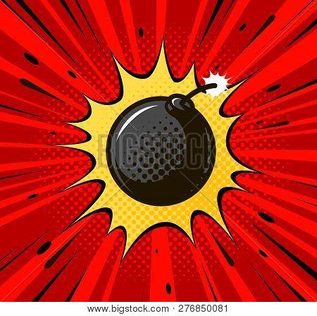 Detonation Of Bomb, Cannonball. Burning Wick, Boom, Explosion Concept. Pop Art Retro Comic Style. Ca