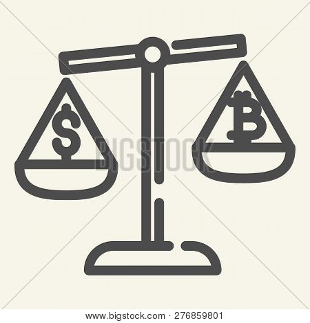 Balance Of Money And Cryptocurrency Line Icon. Bitcoin And Dollar On Scales Vector Illustration Isol