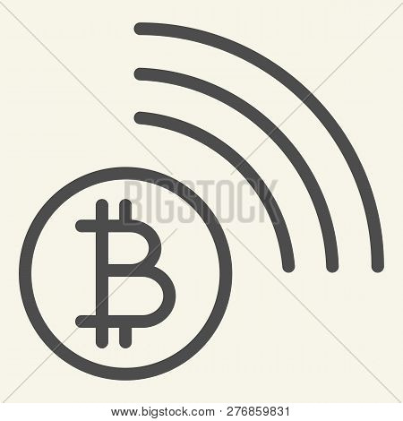 Bitcoin Wifi Line Icon. Bitcoin Connection Vector Illustration Isolated On White. Cryptocurrency Coa