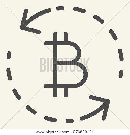 Bitcoin Exchange Line Icon. Circle Arrows Bitcoin Vector Illustration Isolated On White. Cryptocurre