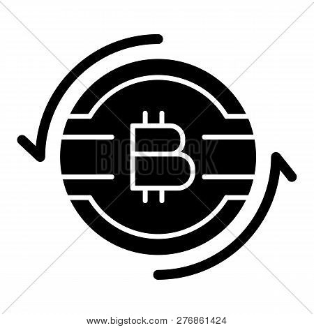 Bitcoin Exchange Solid Icon. Cryptocurrency Vector Illustration Isolated On White. Bitcoin With Arro