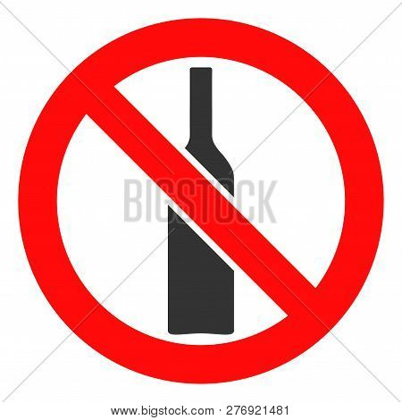 Forbidden Alcohol Vector Icon Symbol. Flat Pictogram Is Isolated On A White Background. Forbidden Al