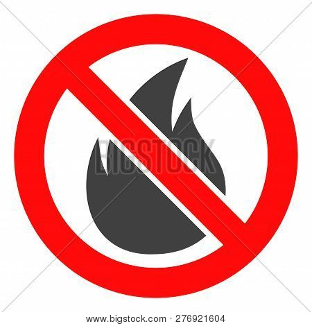 Forbidden Fire Vector Icon Symbol. Flat Pictogram Is Isolated On A White Background. Forbidden Fire