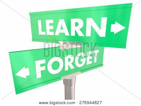 Learn Vs Forget Education Two 2 Way Street Signs 3d Illustration