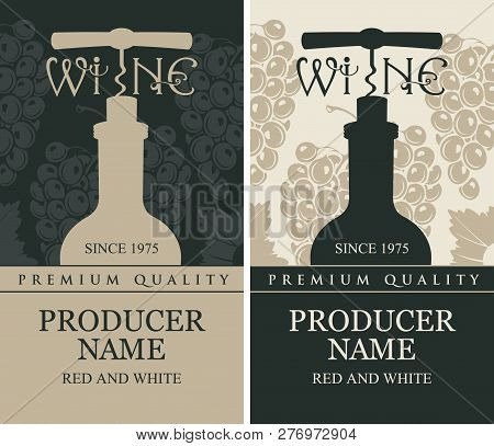 Set Of Two Vector Labels For Red And White Wine With A Bottle Of Wine And A Corkscrew In Retro Style