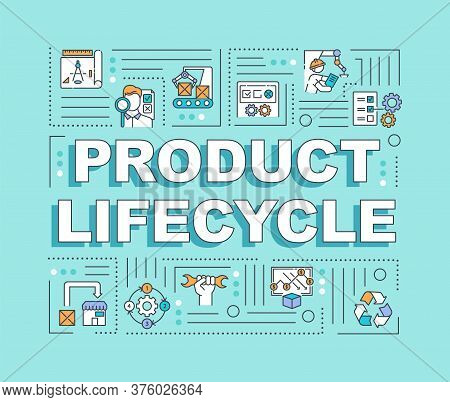 Product Lifecycle Word Concepts Banner. Manufacturing Workflow Innovation. Infographics With Linear