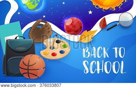 Back To School Education Vector Classes Items And Galaxy Planets Background. Back To School Student