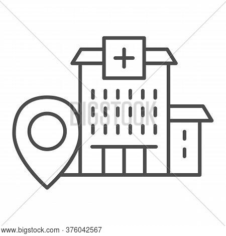 Hospital Building With Location Marker Thin Line Icon, Navigation Concept, Clinic Pointer Sign On Wh