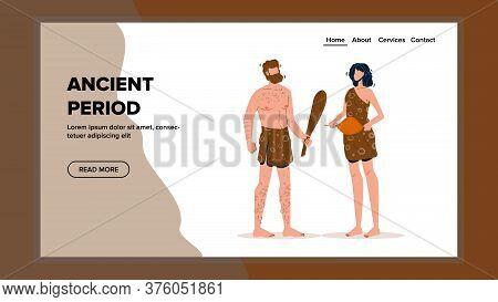 Ancient Period Primitive Man And Woman Vector