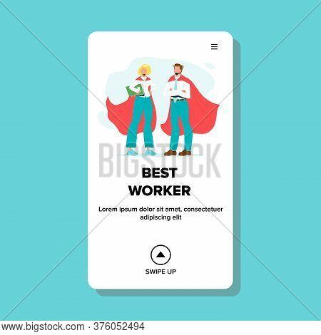 Best Worker Businesspeople Wear Hero Suit Vector