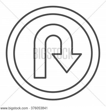 U-turn Traffic Sign Thin Line Icon, Navigation Concept Road Sign With Turn Symbol On White Backgroun