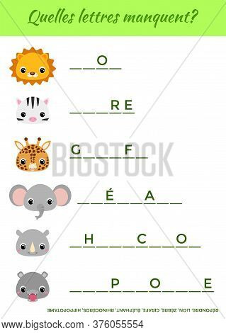 Quelles Lettres Manquent? - What Letters Are Missing? Complete The Words. Matching Educational Game