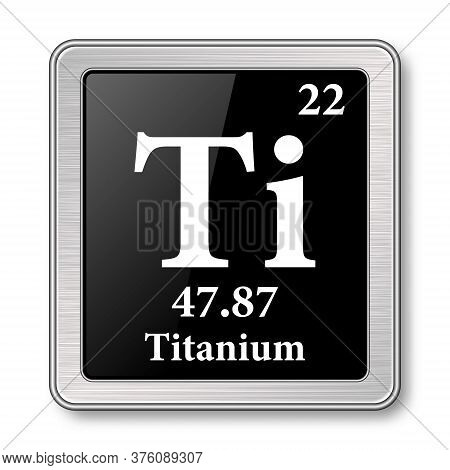 Titanium Symbol.chemical Element Of The Periodic Table On A Glossy Black Background In A Silver Fram
