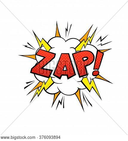 Comics Balloon Zap Text. Cartoon Speech Bubble, Red Yellow And Orange Colors. Retro Sound Speech Eff