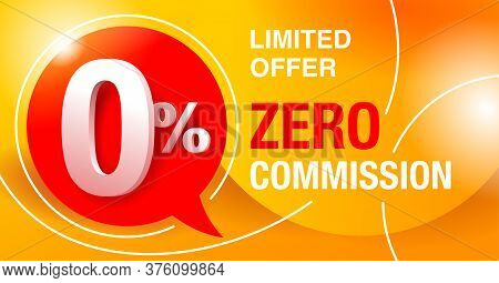 0 Percents Banner - Zero Commission Special Offer Layout Template With 3d Yellow Zero Digit And Red
