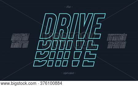 Vector Drive Font Italic Style Modern Typography For Decoration, Logo, Poster, T Shirt, Book, Card,