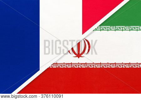 French Republic Or France And Iran Or Persia, Symbol Of Two National Flags From Textile. Relationshi