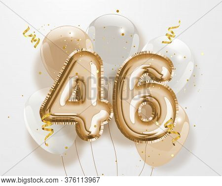 Happy 46th Birthday Gold Foil Balloon Greeting Background. 46 Years Anniversary Logo Template- 46th