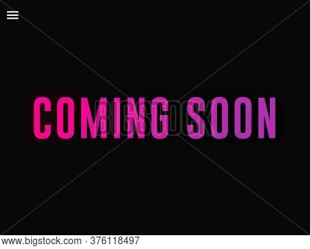 Coming Soon Word Illustration Use For Landing Page,web,banner,promotion,advertising, Marketing