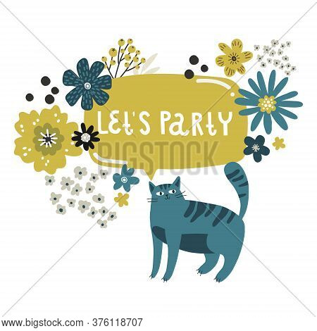 Cat And Flowers Lettering The Words Party Invitation, Vector Drawing Greeting Card Template