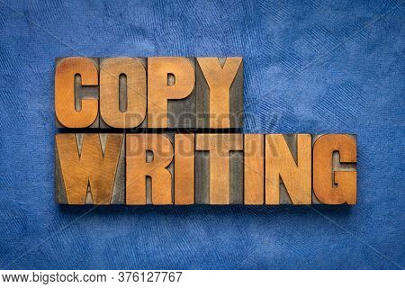 copywriting word abstract - isolated text in vintage letterpress wood type, business marketing, advertising and public relations concept