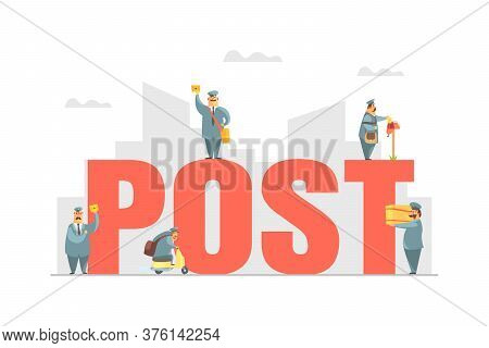 Post Big Word With Postmen In Uniform Delivering Parcels And Letters, Express Delivery Service Vecto