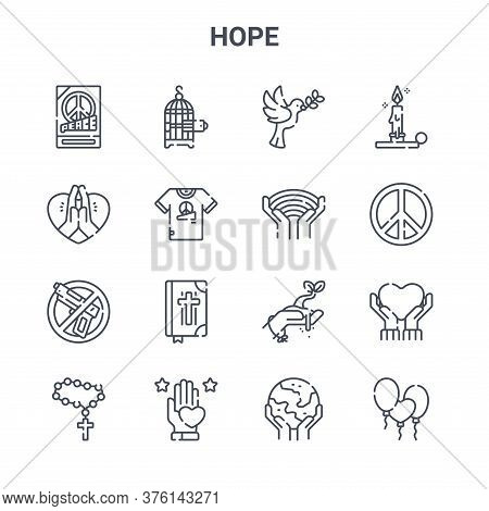 Set Of 16 Hope Concept Vector Line Icons. 64x64 Thin Stroke Icons Such As Bird Cage, Love, Peace, Ha