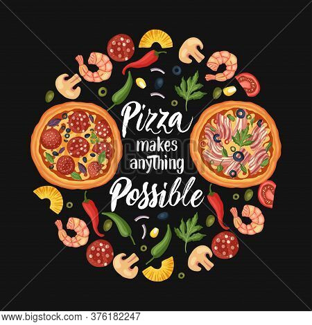 Hand Drawn Lettering Food Tasty Pizza Poster Illustration. Isolated Restaurant And Pizza Lover Vecto