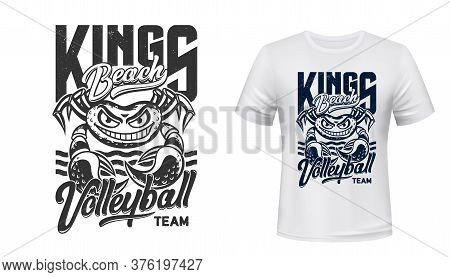 Crab T-shirt Print Mockup, Volleyball Sport Club Vector Sign. Beach Kings Quote Of Volleyball Sporti