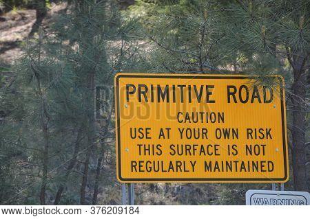Primitive Road Sign In Prescott National Forest. Prescott, Arizona