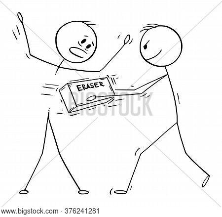 Cartoon Stick Figure Drawing Conceptual Illustration Of Drawn Man Erasing Another Man With Eraser.