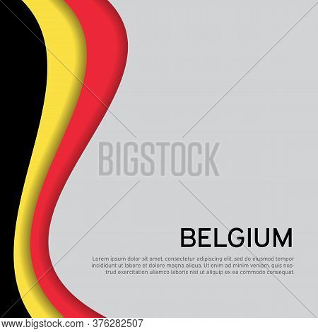 Abstract Waving Belgium Flag. Creative Background In Belgium Flag Colors For Holiday Card Design. St