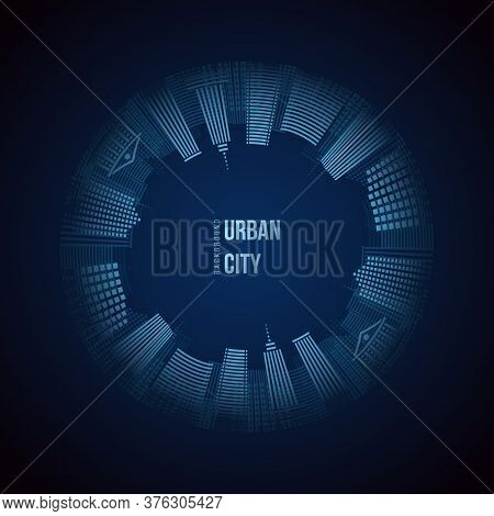 Urban City Circle Background. City Skyline And Copy Space. Buildings Around. Stock Vector Illustrati