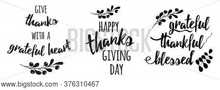 Thanksgiving Set Phrases Grateful Thankful Blessed Text Floral Black Autumn Branch Black