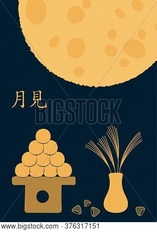 Mid Autumn Festival In Japan Illustration With Full Moon, Dango, Susuki Grass, Chestnuts, Japanes Te