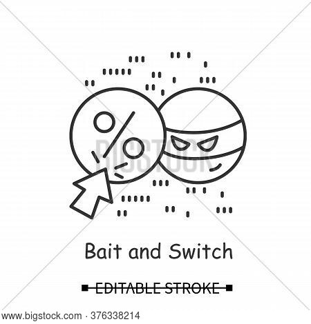 Bait Advertising Icon. Deceptive Web Banner Linear Pictogram. Concept Of Fake Sale Advertisement And