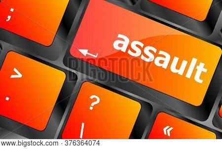 Keyboard With Enter Button, Assault Word On It. Assault Word