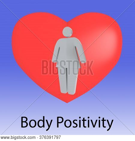 3d Illustration Of An Overweight Woman Silhouette In A Red Heart With Body Positivity Script, Isolat