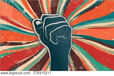 Fist Raised In Protest Or Popular Uprising. Revolution And Social Struggle Concept. Cooperation And